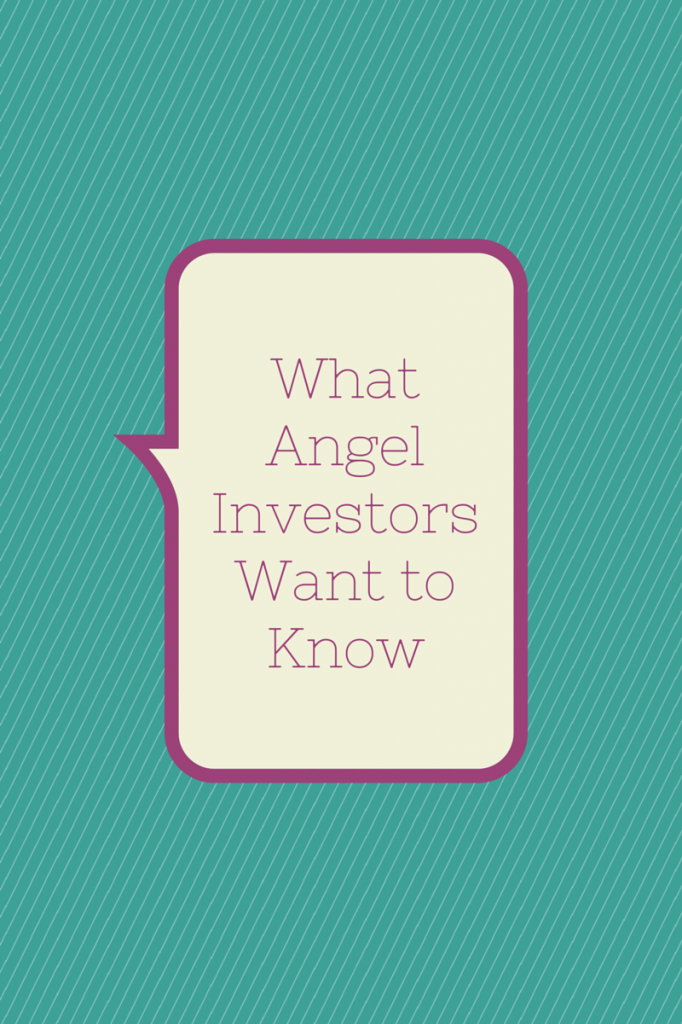 What Angel Investors Want to Know